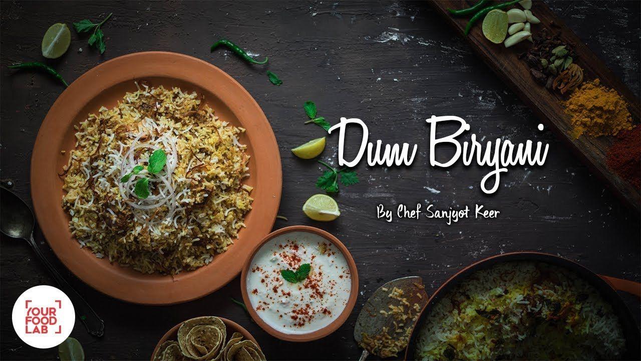 Chicken Dum Biryani Recipe Hyderabadi Chicken Biryani Chef Sanjyot Keer Your Food Lab Youtube Chicken Dum Biryani Recipe Biryani Food Lab