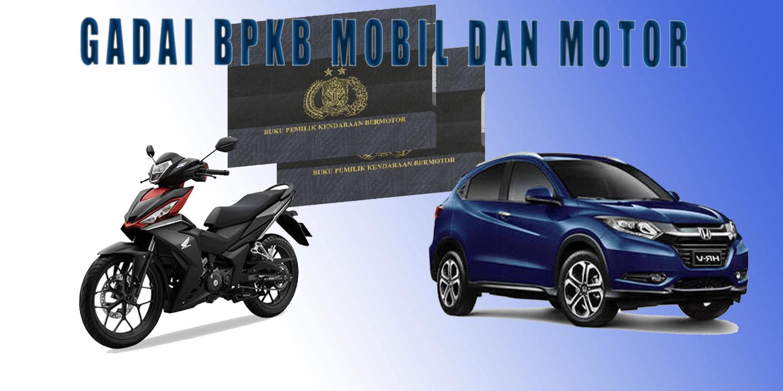 Jasa Gadai Bpkb Mobil Dan Motor Di Jakarta Tangerang Bogor Bekasi Mobil Motor Kendaraan