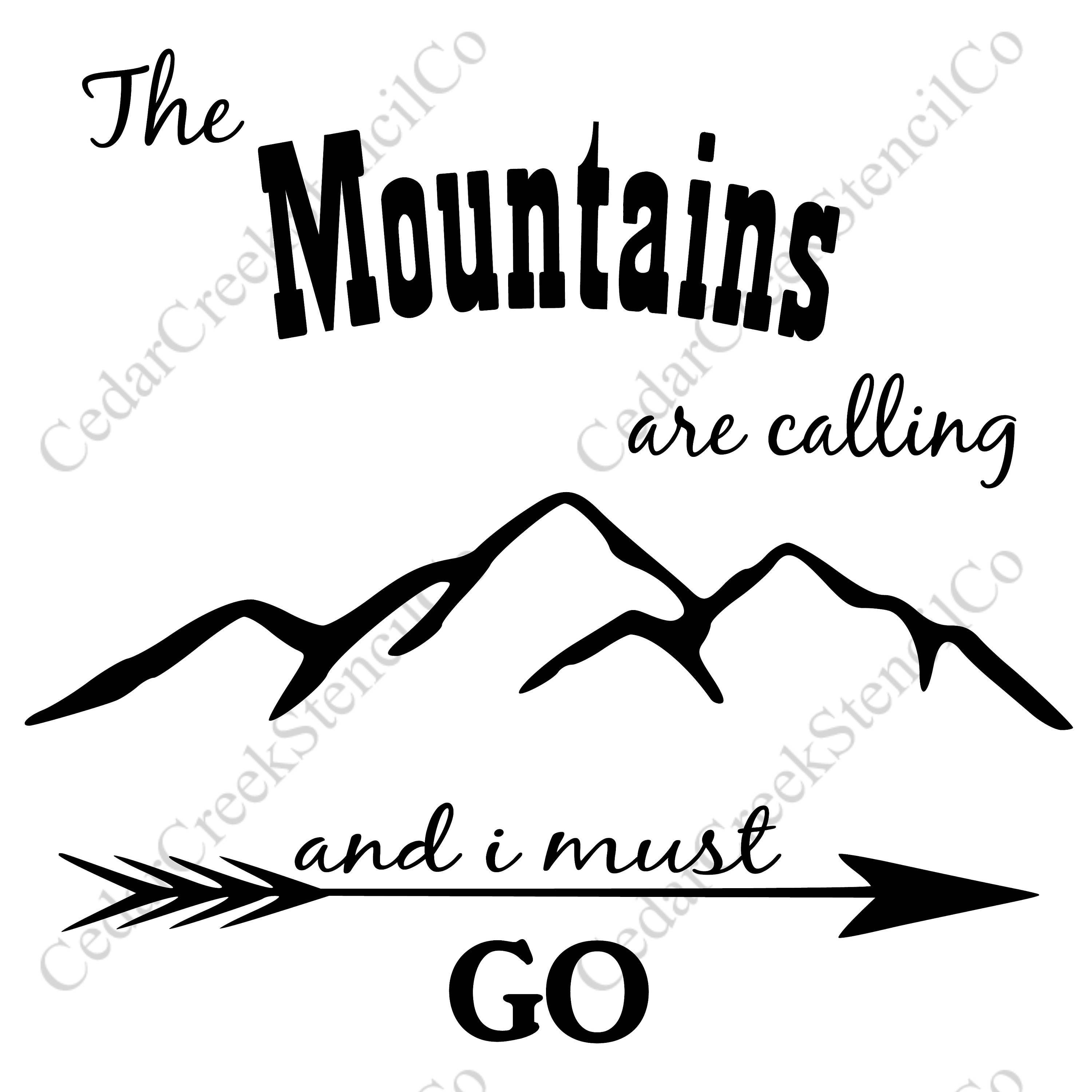 The Mountains Are Calling And I Must Go Stencil Reusable