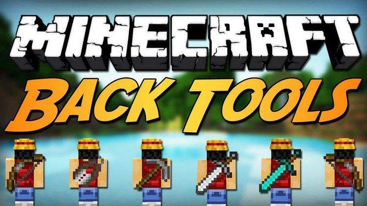Back Tools Mod 1 11 2/1 10 2 for Minecraft allows your