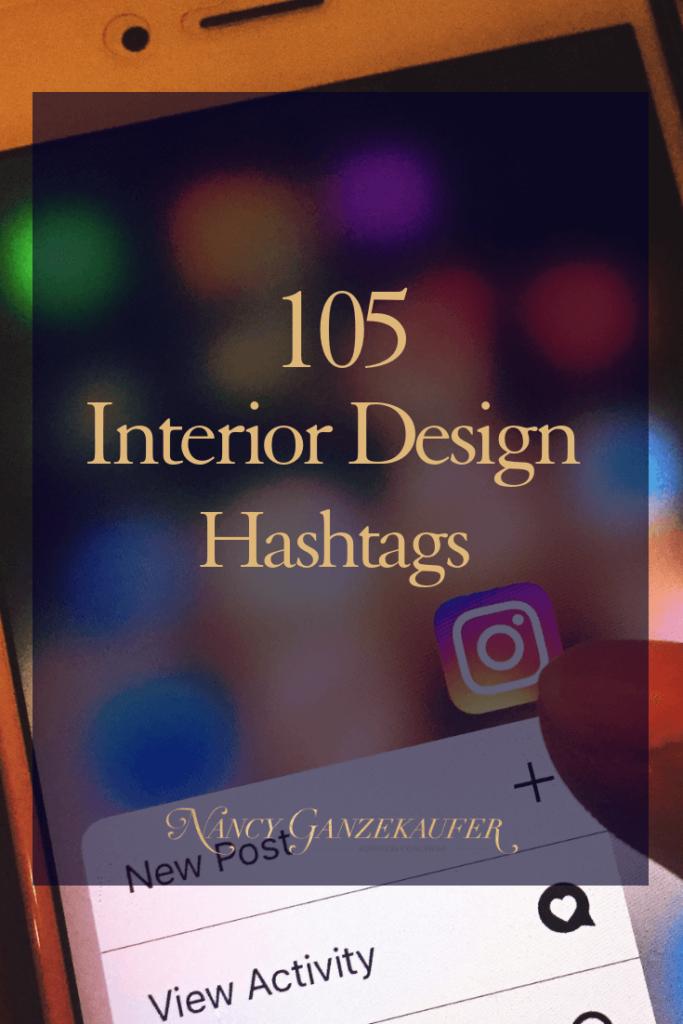 The Best Interior Design Hashtags Interior Design Hashtags Interior Design Instagram Interior Design Career