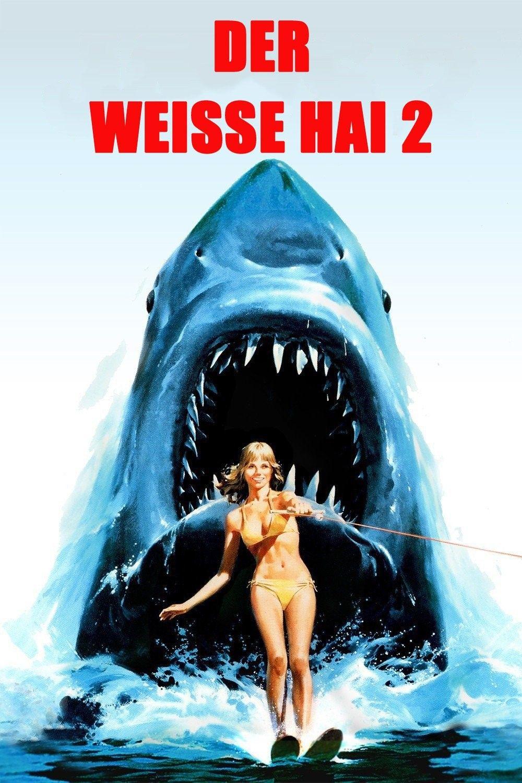 Der Weisse Hai 2 1978 Filme Kostenlos Online Anschauen Der Weisse Hai 2 Kostenlos Online Anschauen Derweissehai2 D Jaws Movie Horror Movies Scary Movies