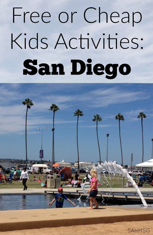 Free Or Cheap Kids Activities In San Diego Stay At Home Moms