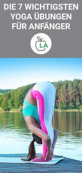 7 Yoga Übungen für Anfänger - Die besten Asanas für Einsteiger  - Fitness und Krafttraining - #Anfän...