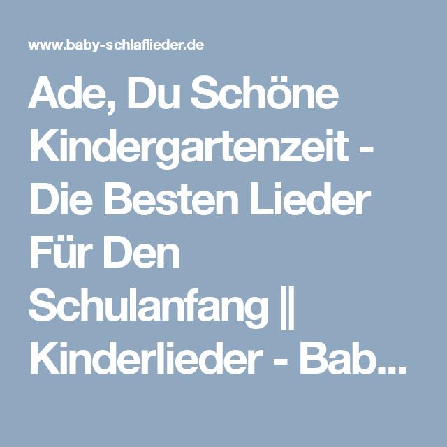 Ade Du Schöne Kindergartenzeit Text Und Noten