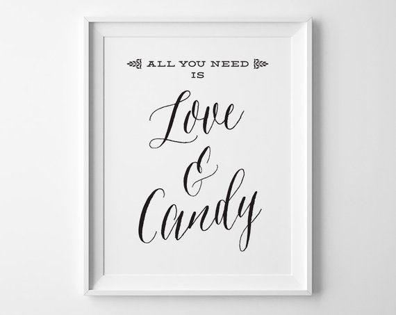 Remarkable Wedding Candy Bar Sign Candy Table Sign All You Need Is Interior Design Ideas Tzicisoteloinfo