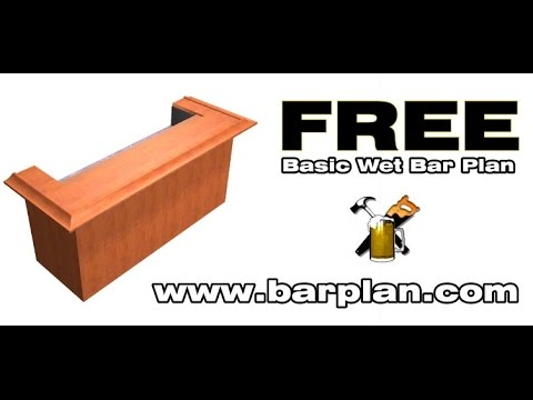 Need A Simple Bar Design This Free Bar Plan Video Shows You How To Quickly Build A Basic Wet Bar With A Minimal Amount Of Bar Plans Diy Home Bar