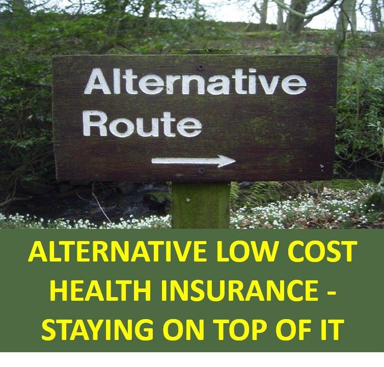 Alternative Low Cost Health Insurance Staying On Top Of It ...