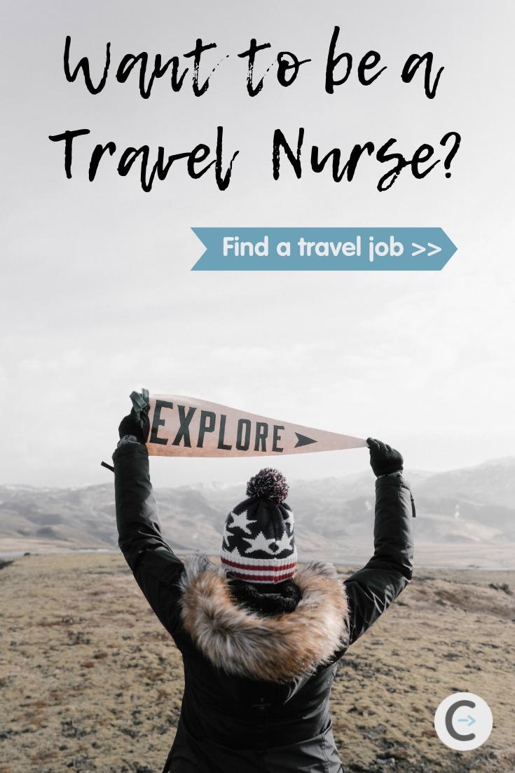 Travel Nursing Jobs Travel Nursing Nursing Jobs Travel Jobs
