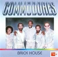 Brick House Commodores Funk Music Soul Music Brick House Song