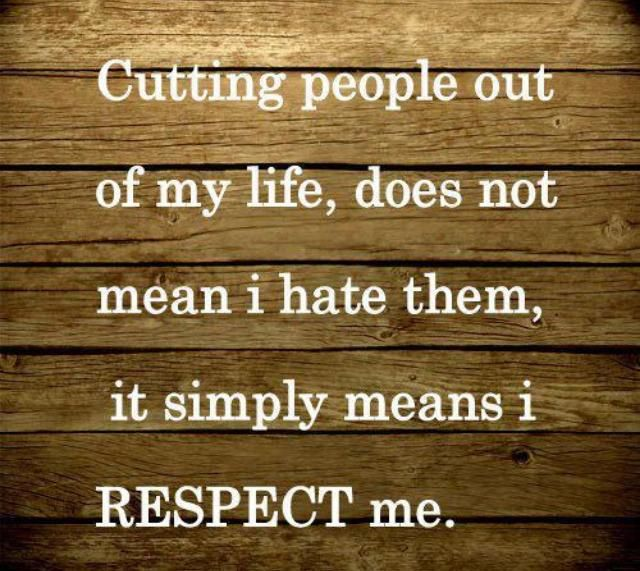 Don't let my self respect hurt your feelings when you didn't think twice about your disrespect hurting mine.