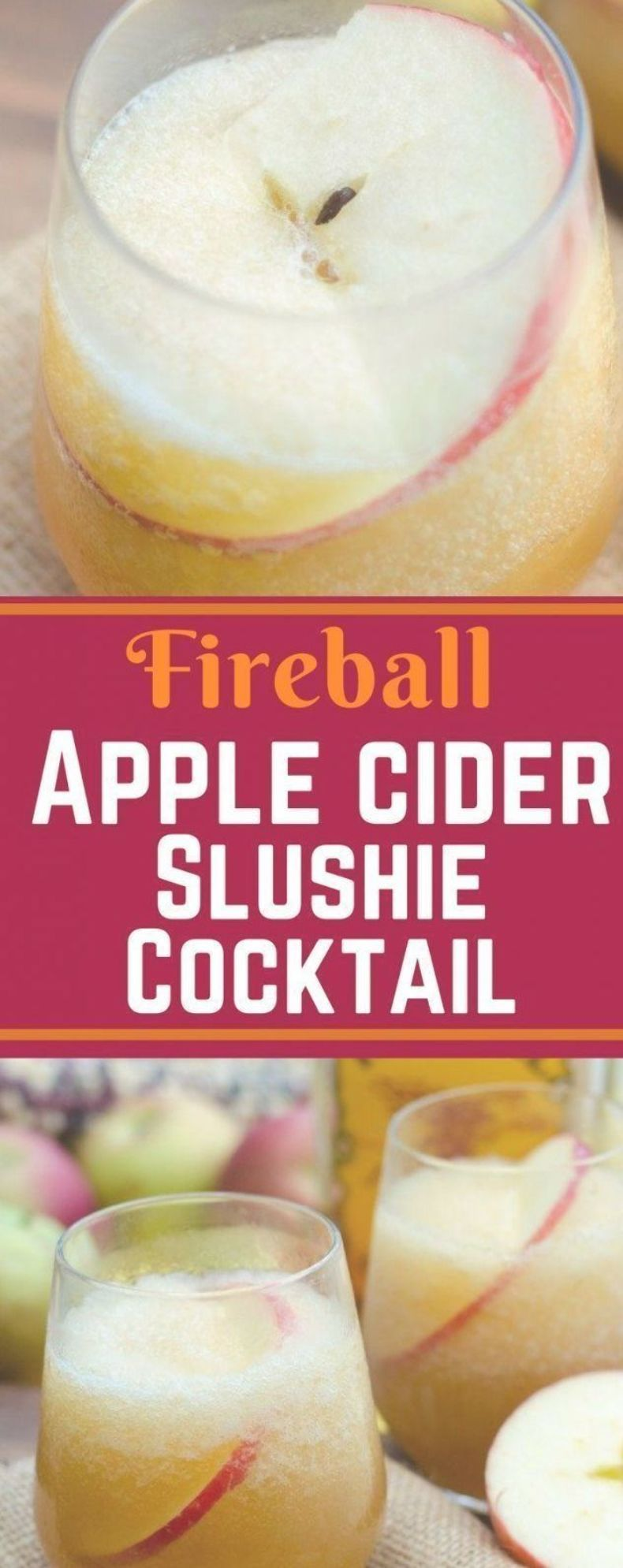 This Fireball Apple Cider Slushie Cocktail Is One Of The Best Drinks For The Holidays And Fall Fire In Ice Use Slushies Lustige Getranke Thanksgiving Getranke