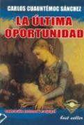 Ultima Oportunidad - Carlos Cuauhtemoc Sanchez