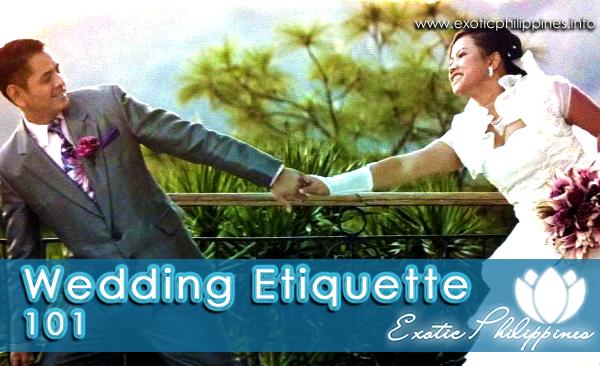 Wedding Etiquette 101 http//www.exoticphilippines.info
