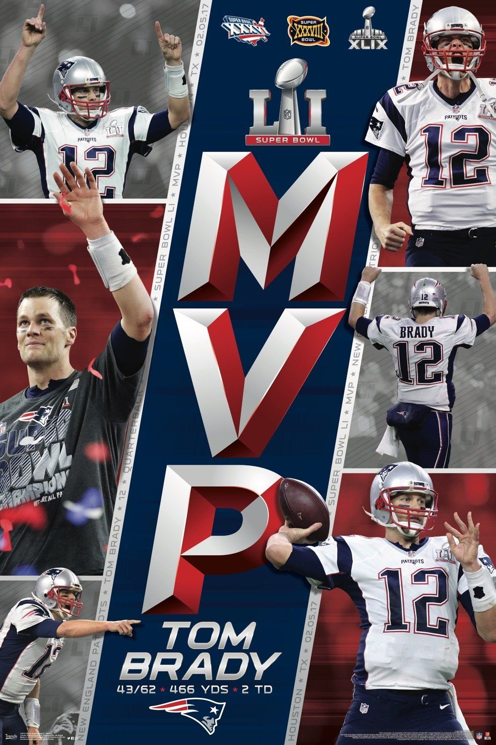 Super Bowl Li Mvp Tom Brady Poster Click For Details See More Sports Posters Like This One At Https Posterpi Super Bowl Li Tom Brady New England Patriots