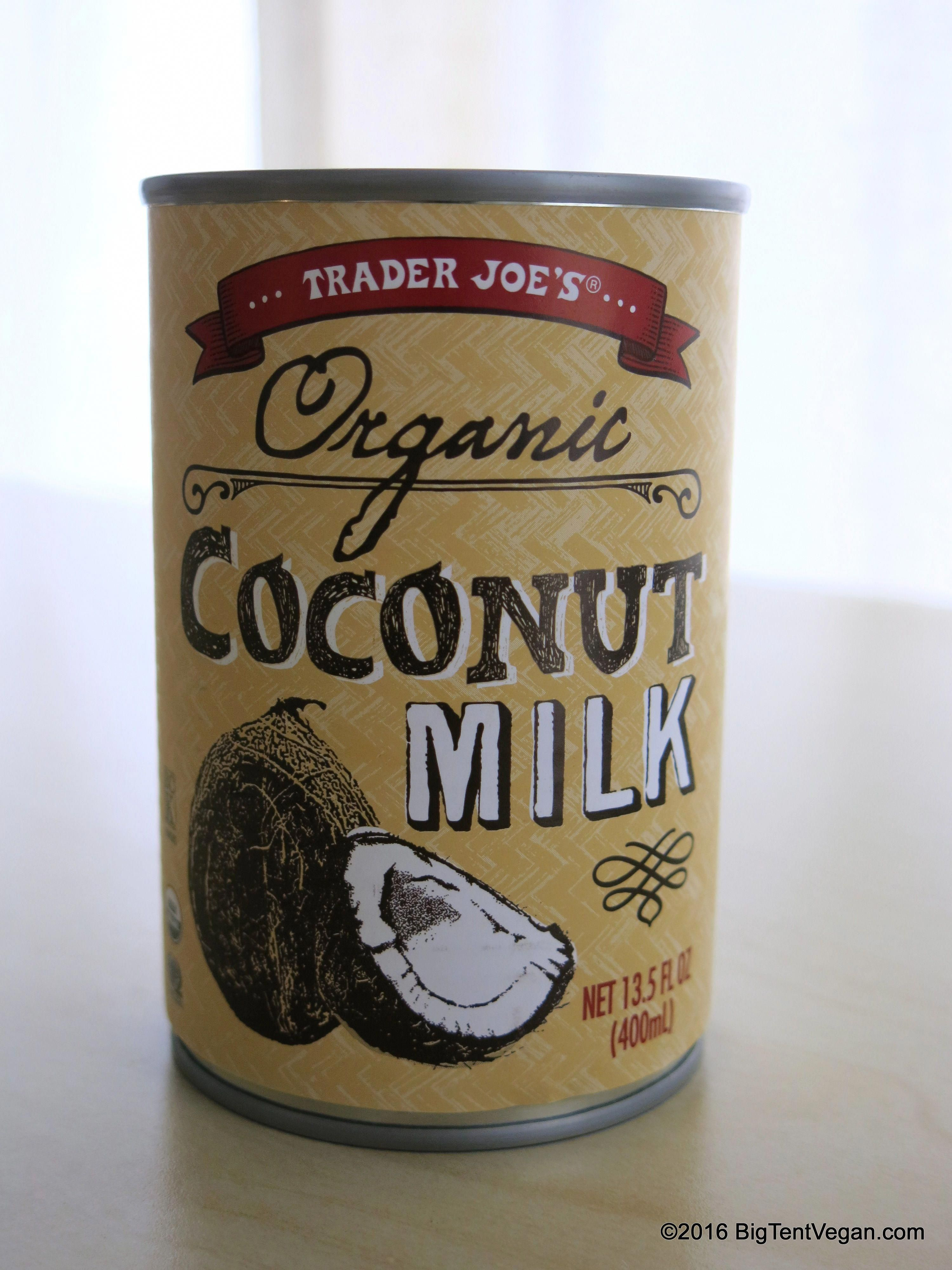Organic Coconut Milk Traderjoes Coconutmilknutrition Soy Milk Nutrition Coconut Milk Nutrition Pizza Nutrition Facts