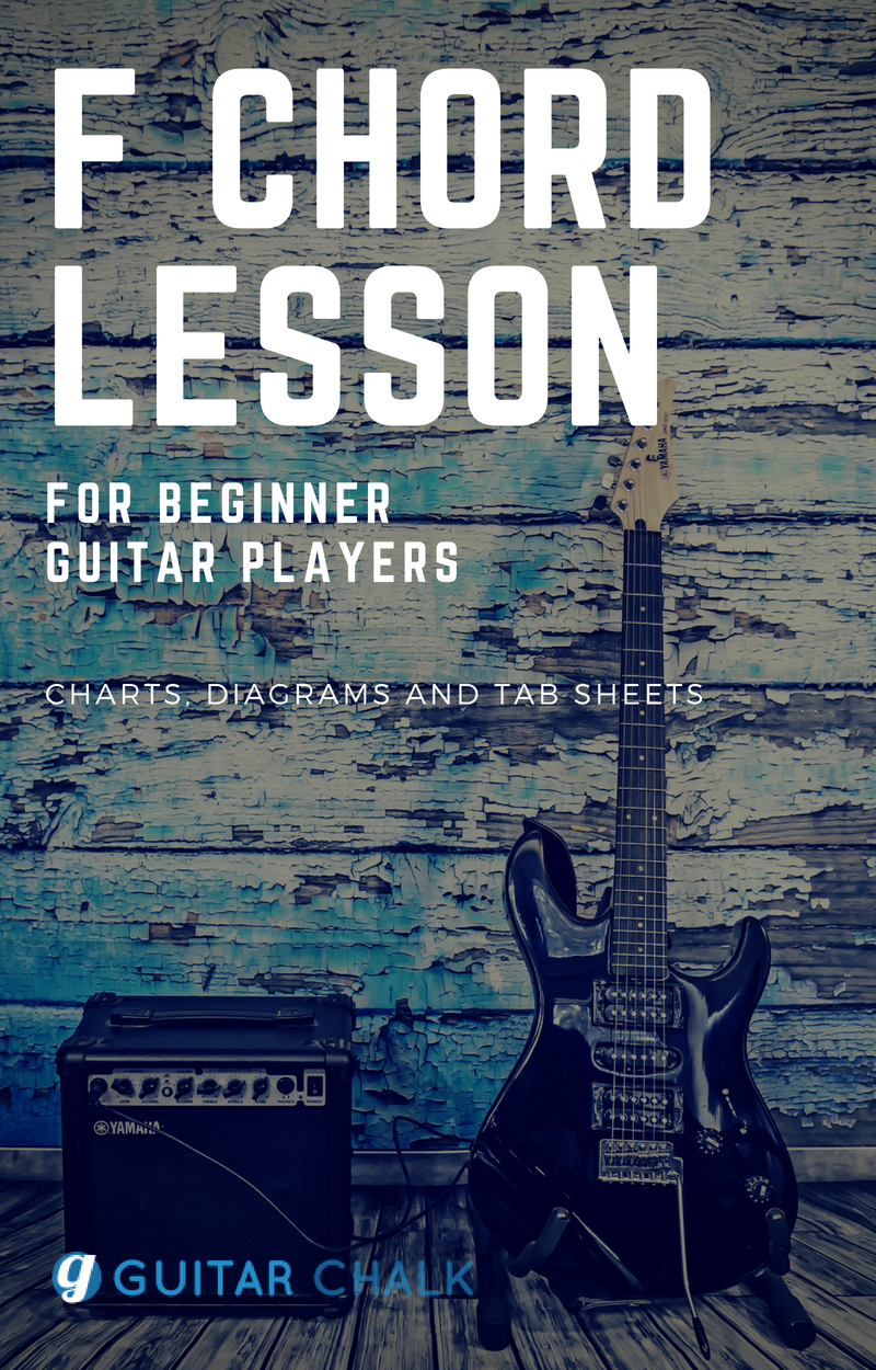 Guitar Lesson Focusing On The F Chord For Beginners With Charts