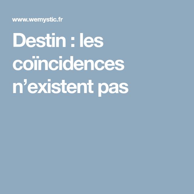 Destin: les coïncidences n'existent pas