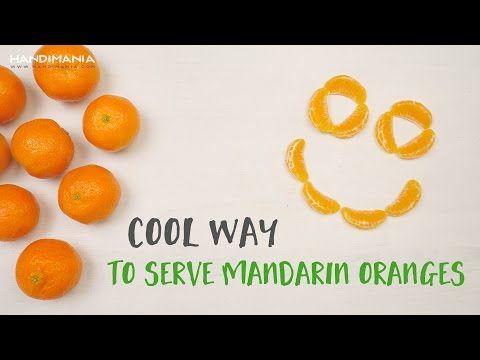 How to Make Cool Way To Serve Mandarin Oranges - Tips & Hacks - Handimania