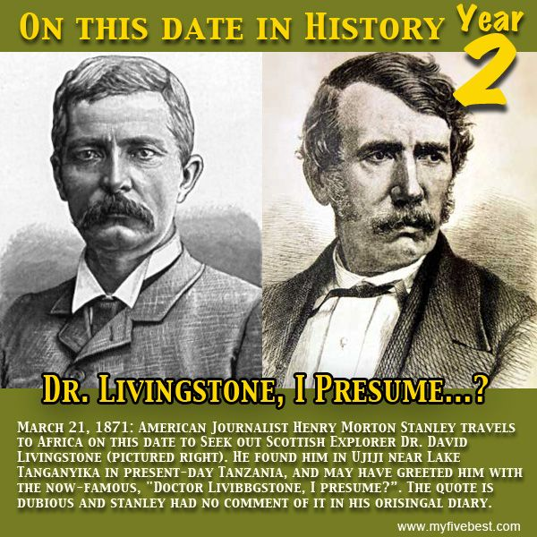 Everyone has heard of Stanleyu0027s words to Dr Livingstone,  - doctor livingstone i presume