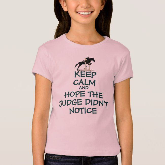 Funny Keep Calm Horse Tee Shirt #3 #day #eventing #equestrian #eventing