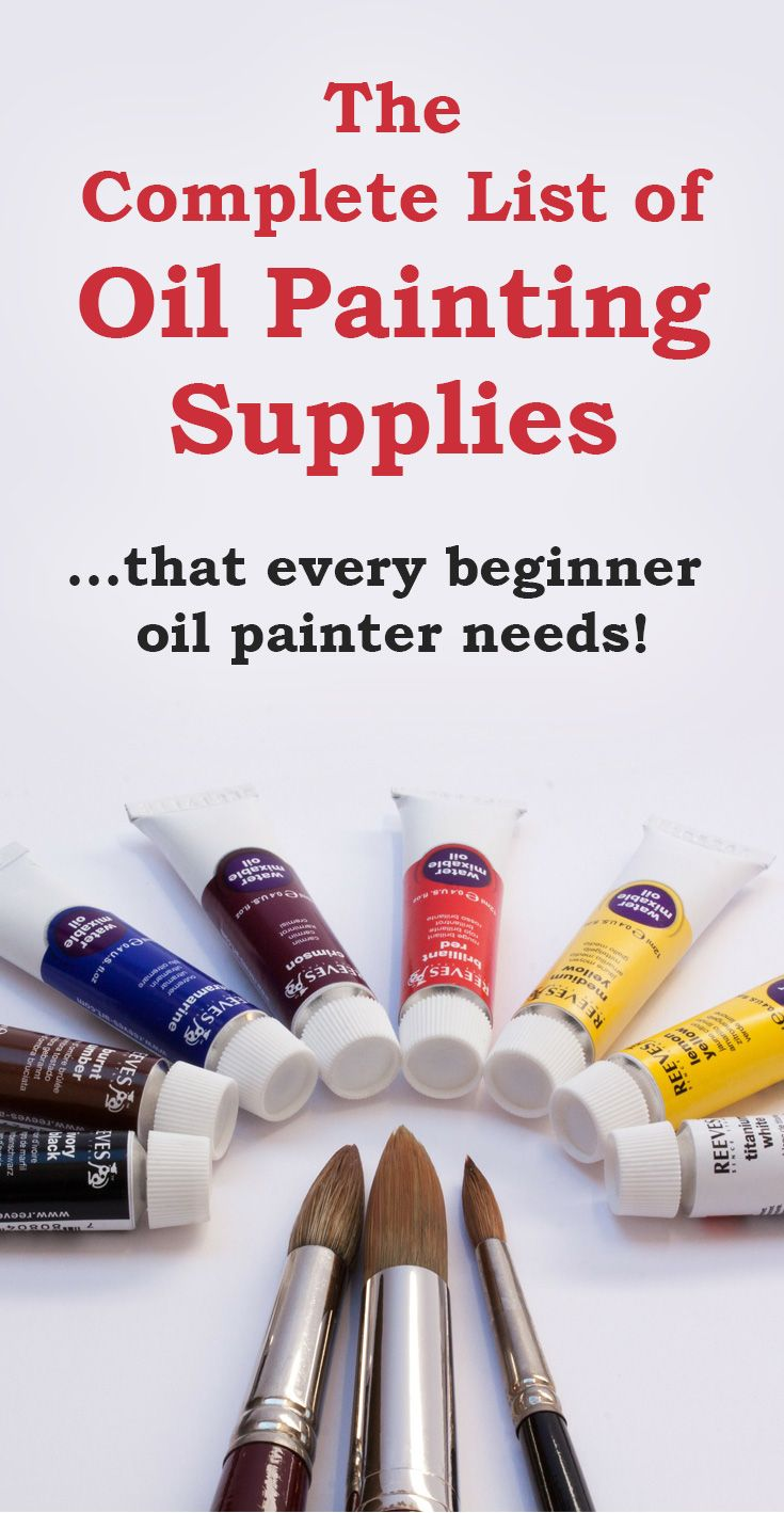 A Complete List of Oil Painting Supplies that every