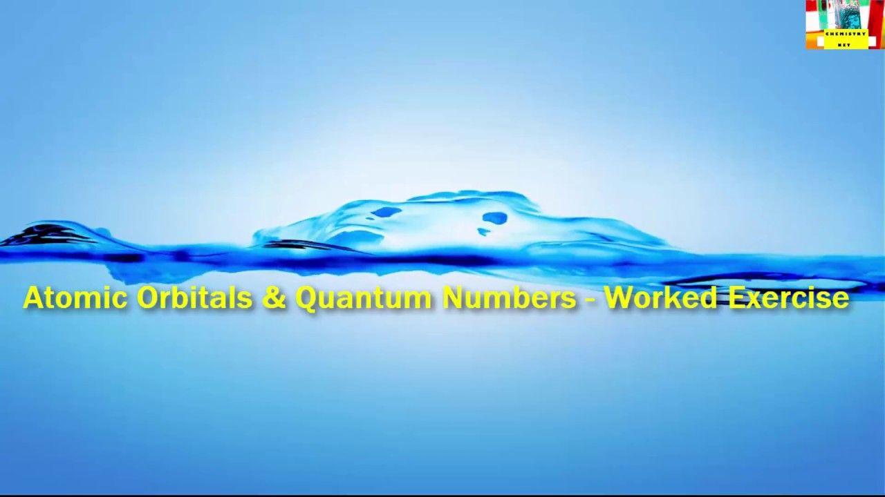 Atomic Orbitals And Quantum Numbers Worked Exercise Electron Configuration Aufbau Principle Error Analysis