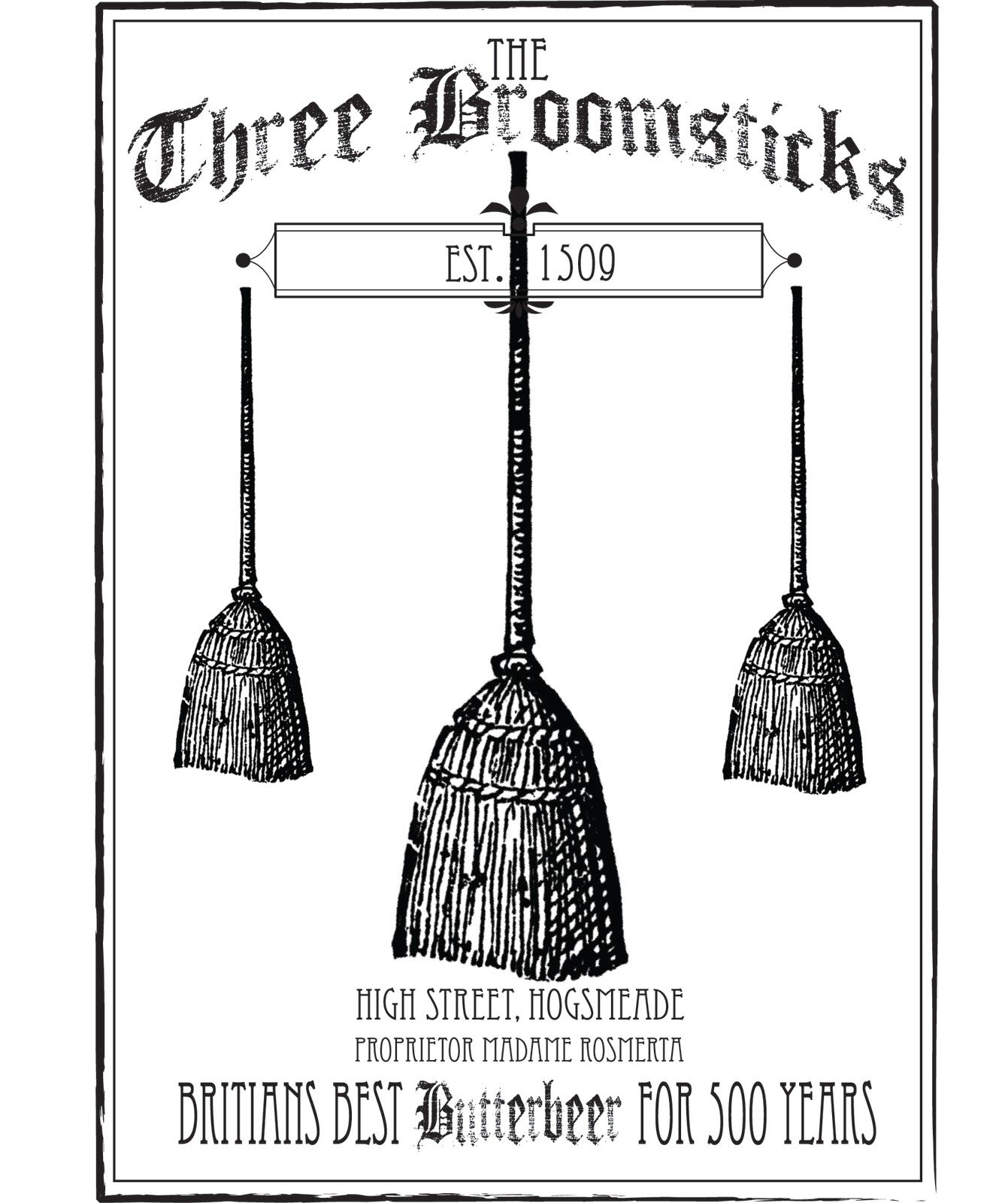 Advertisement For Three Broomsticks Could Be Used In A Hogwarts