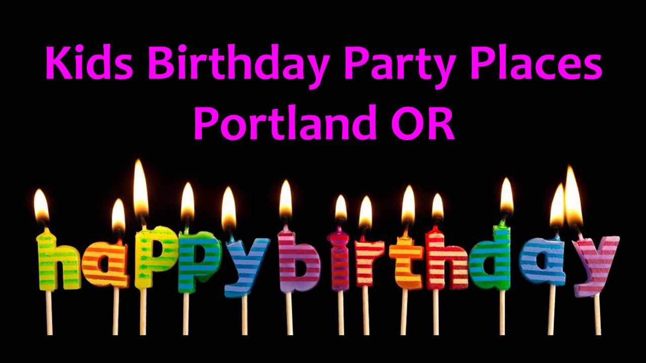Best Kids Birthday Party Places In Portland Or Kids Birthday Party Places Birthday Party Places Party Places