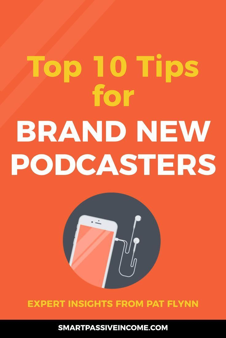 Top 10 Tips for Brand New Podcasters Podcast tips