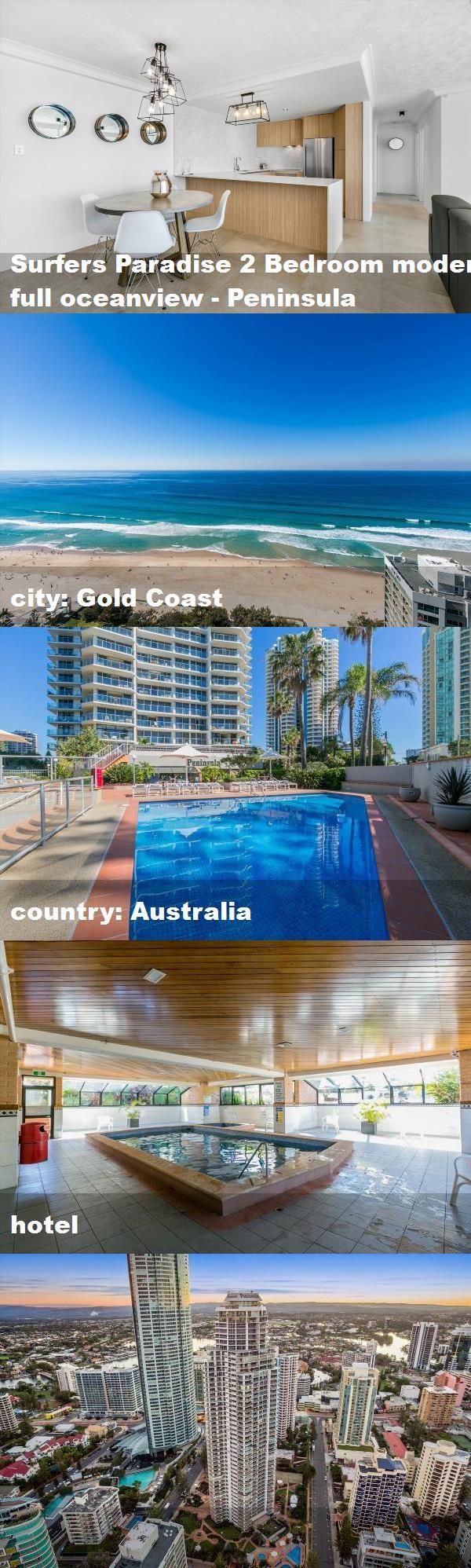 Surfers Paradise 2 Bedroom Modern Full Oceanview Peninsula City Gold Coast Country Australia Hotel Australia Hotels Surfers Paradise Australia