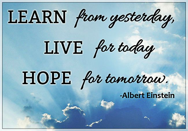 Live For Today Quotes Awesome Learn From Yesterday Live For Today Hope For Tomorrow#quote . Design Ideas