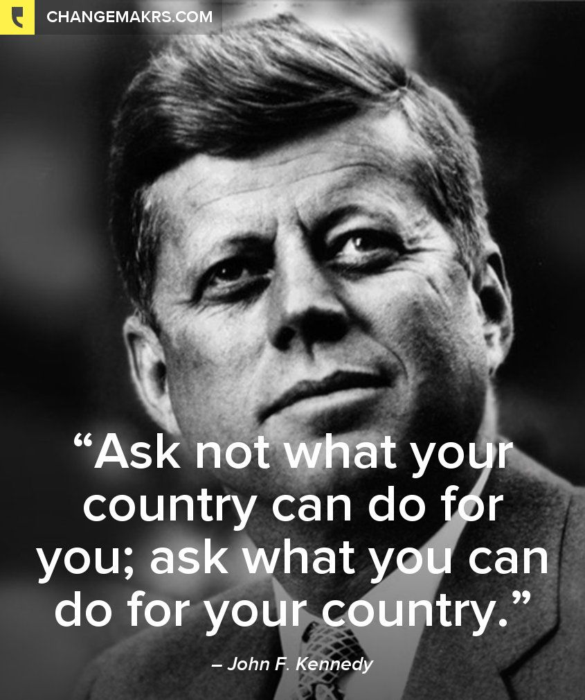 Presidents Quotes President John Fkennedy See More Quotes At Httpchng.mkc99Ffc