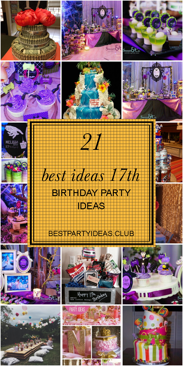 21 Best Ideas 17th Birthday Party Ideas #17thbirthday Collection of articles about 21 Best Ideas 17th Birthday Party Ideas. Get this Awesome  #BirthdayPartyIdeas and Pin this article right now! #17thbirthday