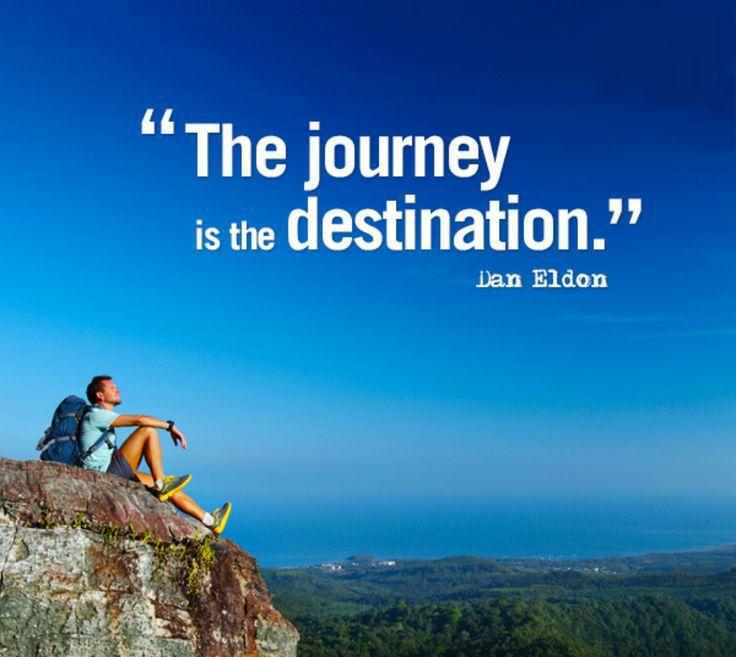 The Journey Is The Destination Dan Eldon Quoteoftheday Inspiring