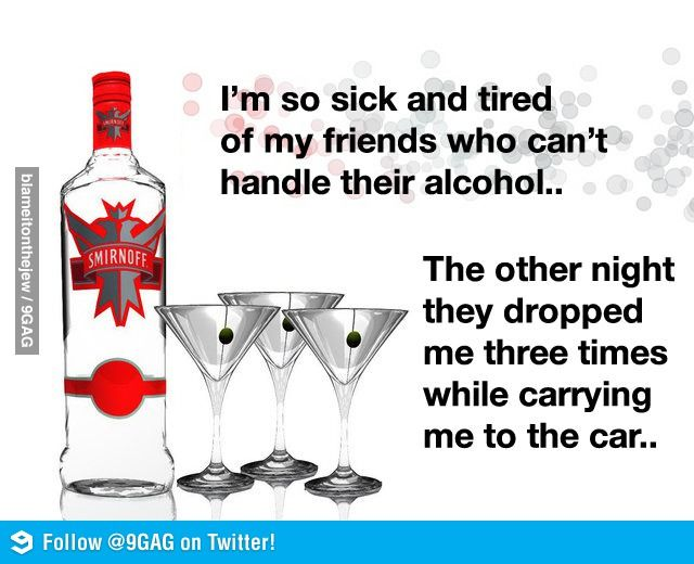 Some People Just Can T Handle Alcohol Alcohol Quotes Funny Drinking With Friends Quotes Alcohol Quotes