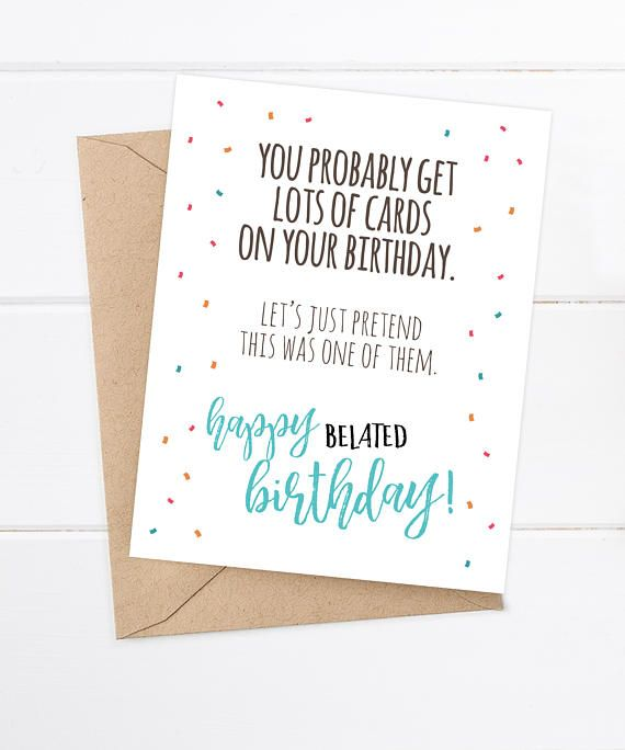 Belated Birthday Card Funny Belated Birthday Card Friend