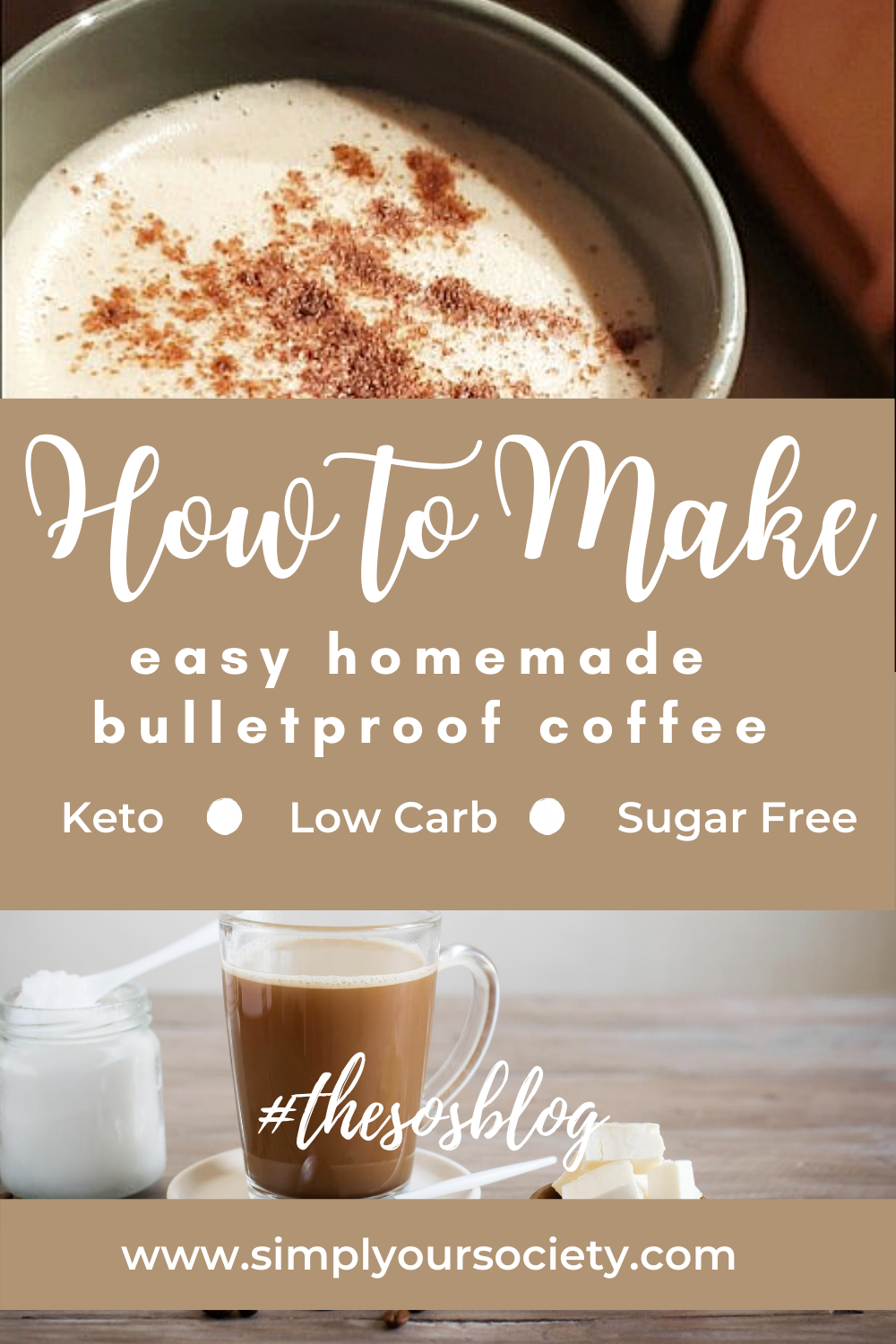 How To Make Easy Homemade Bulletproof Coffee Keto Low Carb Low Sugar Creamy Delicious Bulletproof Coffee Recipe Vegan Bulletproof Coffee Keto Coffee Recipe