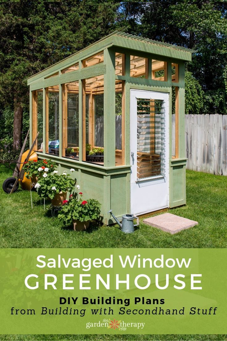 Build an Old Window Greenhouse - Garden Therapy