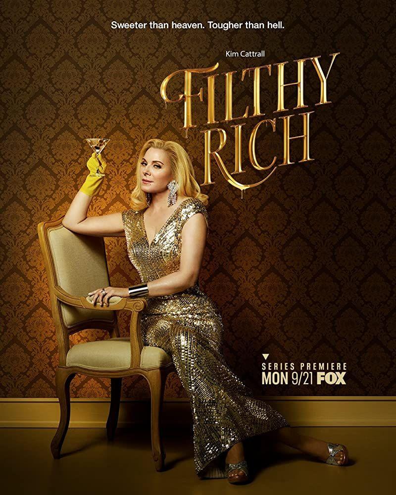 Filthy rich filthy rich kim cattrall series premiere