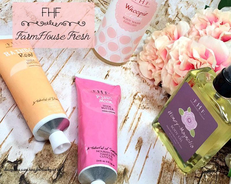 FarmHouse Fresh Natural Bath and Body daydreamingbeauty