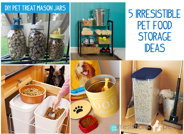 5 Irresistible Pet Food Storage Ideas My Some Day Home Pinterest