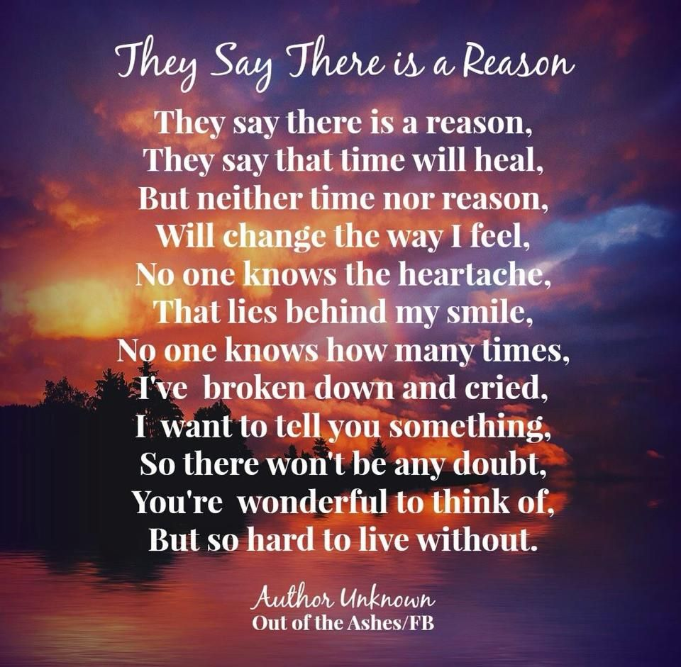 Image Result For They Say There Is A Reason Poem Me Bereavement
