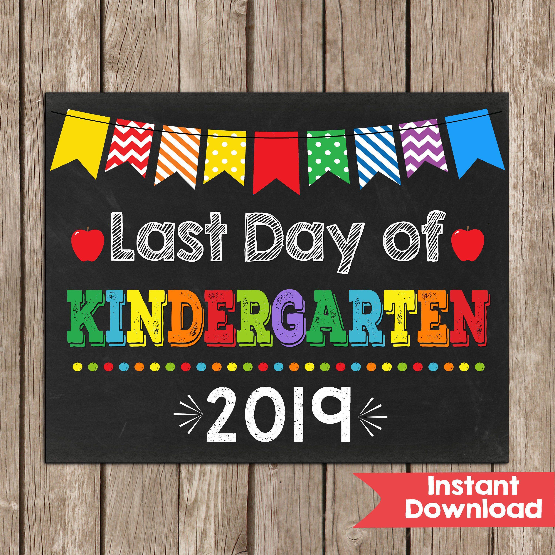 Last Day Of Kindergarten Sign Kindergarten Last Day