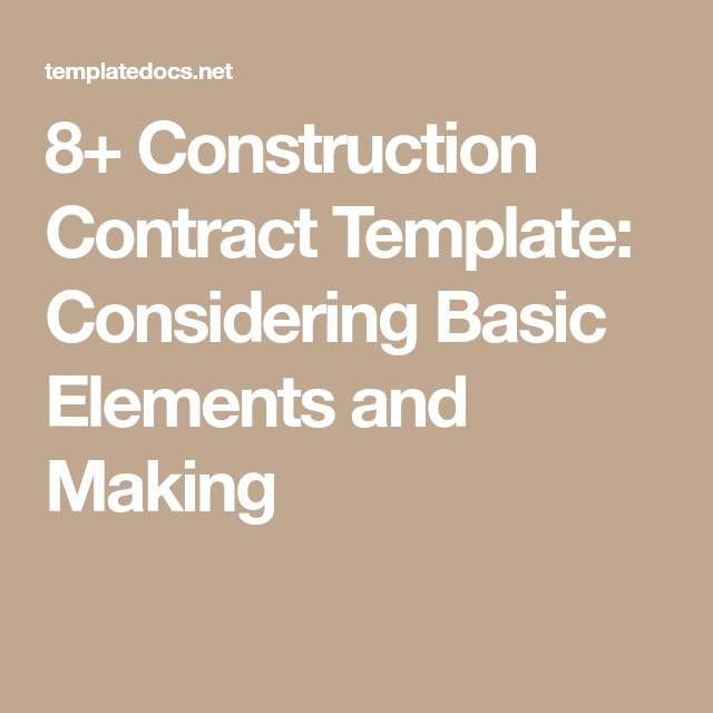 Construction Contract Template Considering Basic Elements And
