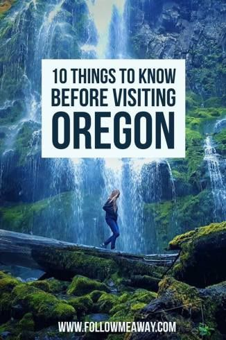 10 Things To Know Before Traveling To Oregon - Follow Me Away