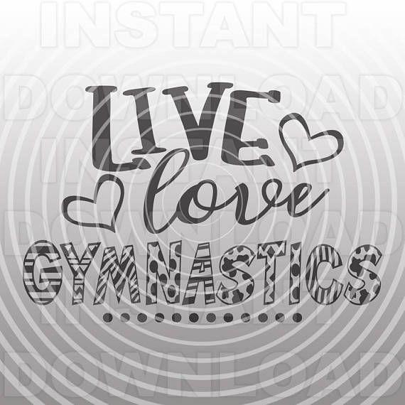 Download Live Love Gymnastics SVG File,School Spirit svg,Sports svg ...