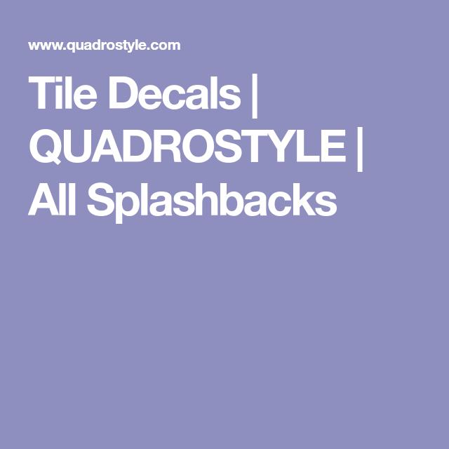 Best Tile Decals Quadrostyle All Splashbacks Tile Decals 400 x 300