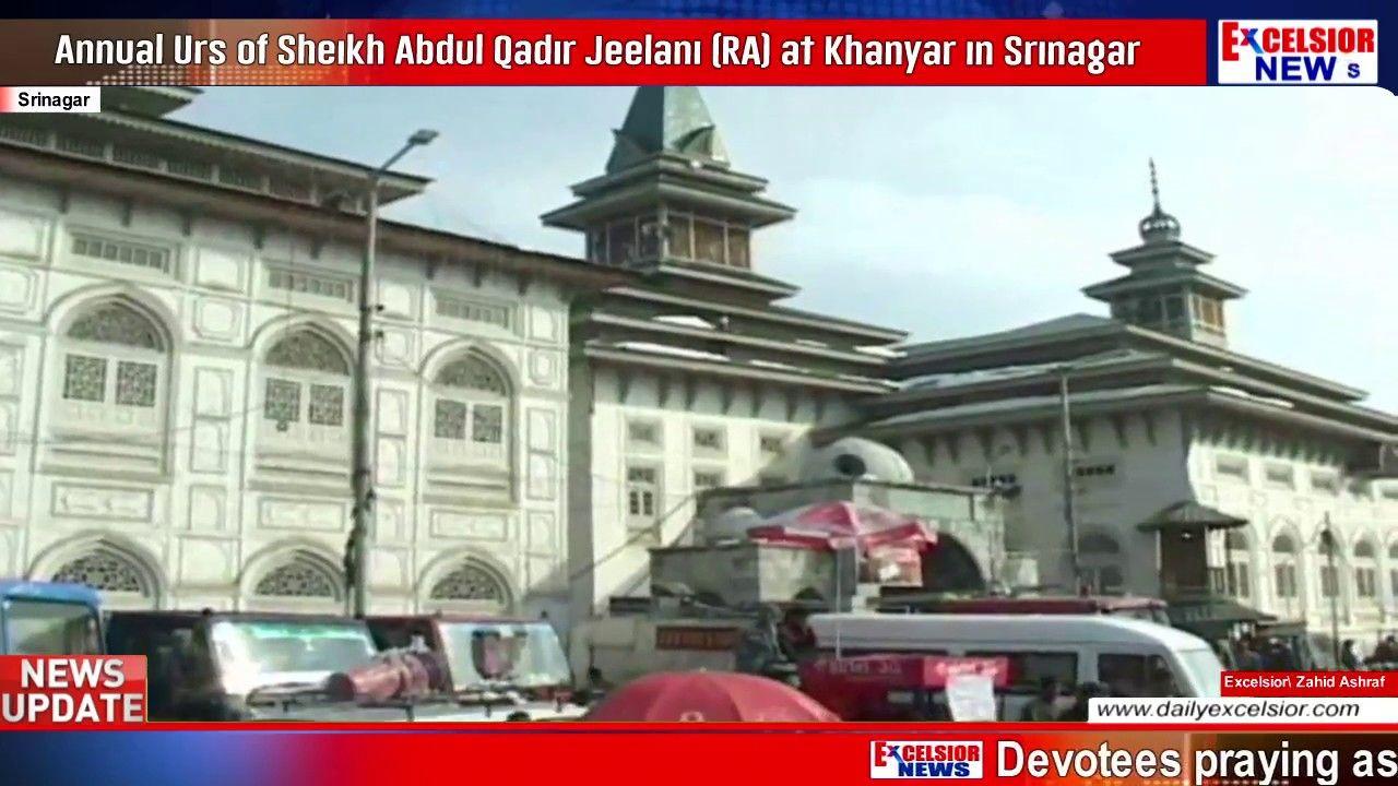 Annual Urs of Sheikh Abdul Qadir Jeelani (RA) at Khanyar