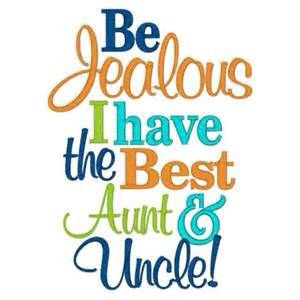True We Are Very Fun Aunt Uncle And Whenever We Are Visiting We Spend All The Time We Can With Them I Am The Loving Ti Uncle Quotes Aunt Quotes